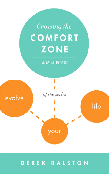 Your Comfort Zone: Step Outside It, Face Your Fears and Grow